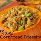 Texas Cornbread Dressing Recipe