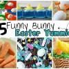 25 Funny-Bunny Easter Yummies