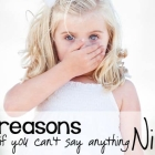 10 Reasons If You Can't Say Something Nice...