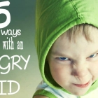 5 Fun Ways to Cope with an Angry Kid