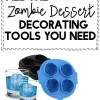 All the Zombie Dessert Decorating Tools You Need
