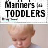 Age Appropriate Manners for Toddlers