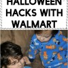 Money Saving Halloween Hacks With Walmart