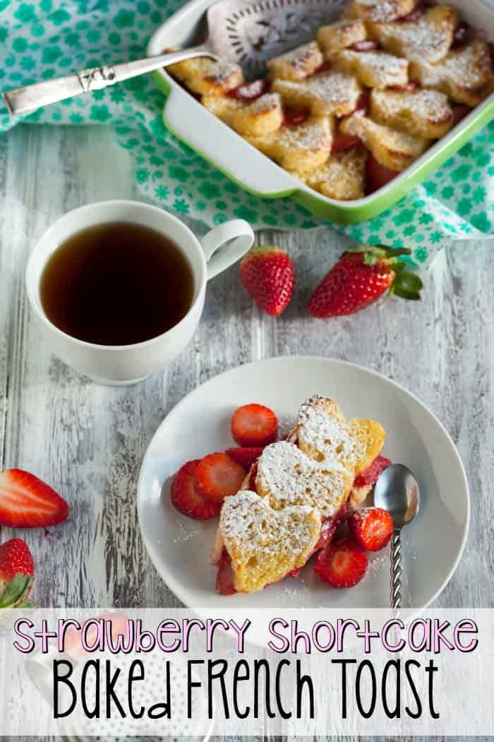 strawberry shortcake baked french toast recipe pin