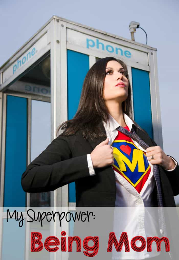 I. Am. SuperMom. And I am proud.