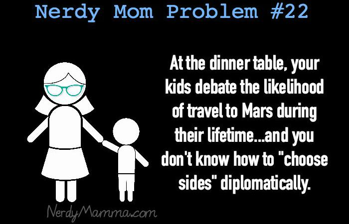 Nerdy Mom Problems #22