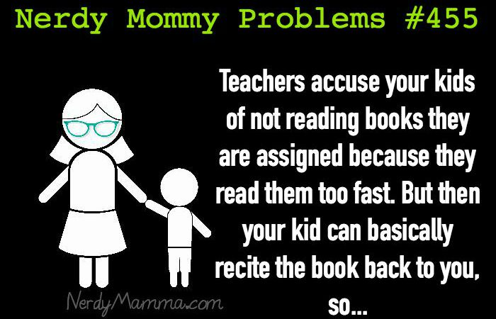 Nerdy Mommy Problems 455 - reading too fast feature