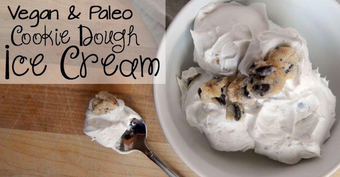 vegan & paleo cookie dough ice cream recipe fb