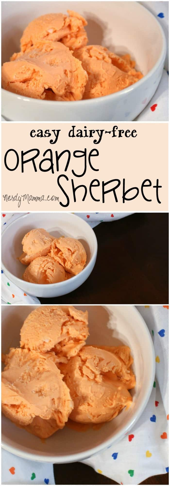 My kids are all about this delicious orange sherbet with no dairy. Yeah, that's right, dairy-free. So. Freakin'. Yummy.