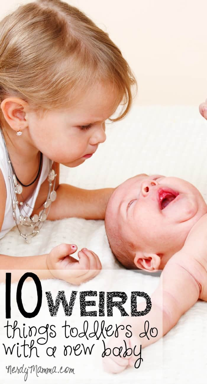 Toddlers do some very silly things when a new baby is introduced into the house! LOL!