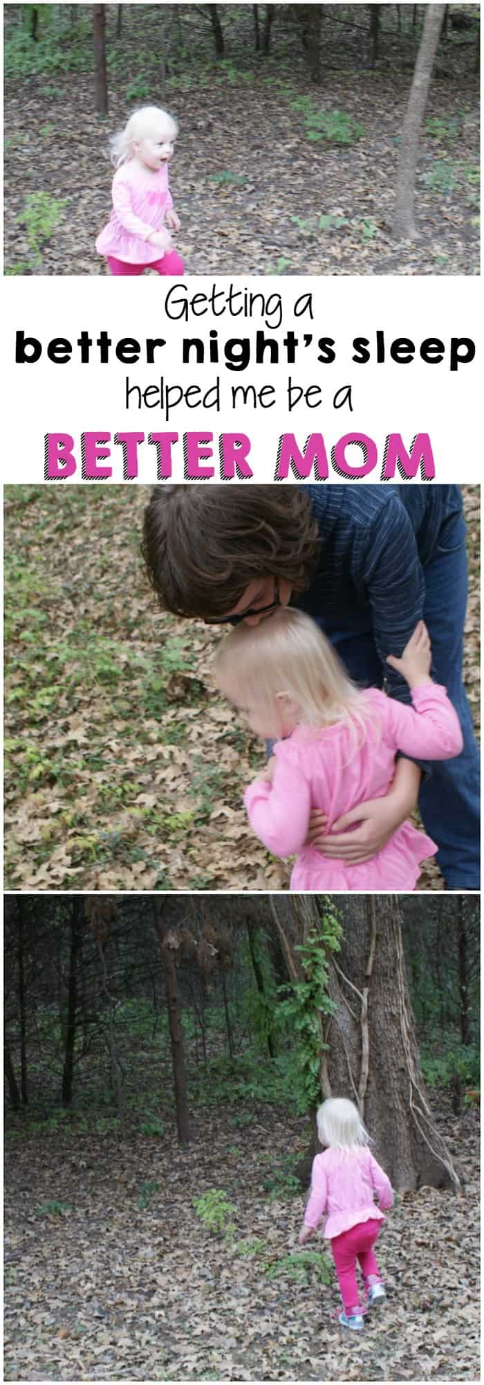 I was just falling apart. I needed some sleep and these tips helped me get a better night's rest so I could be a better mom.