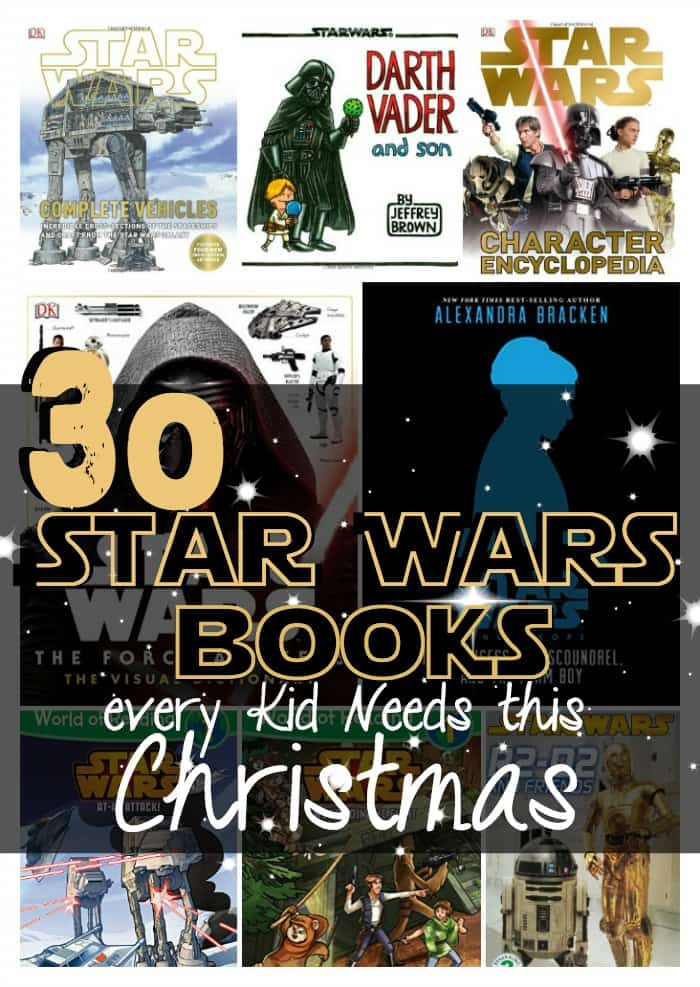 These are the 30 Star Wars Books that EVERY Kid Needs this Christmas. Or for their birthday, or whatever. But every kid needs them. They're STAR WARS! LOL!