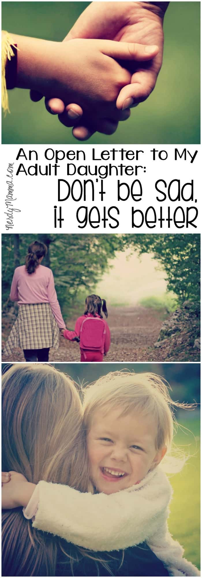 This is so inspiring. Every young mom needs to read this. To hear these words. It gets better, so don't be sad.