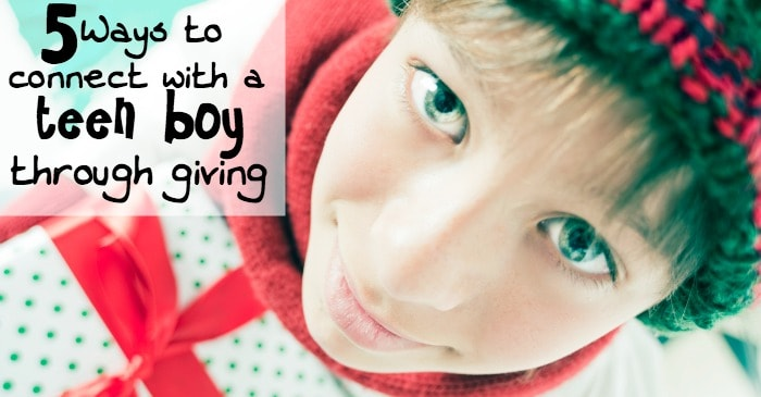 5 ways to connect with a teen boy through giving fb
