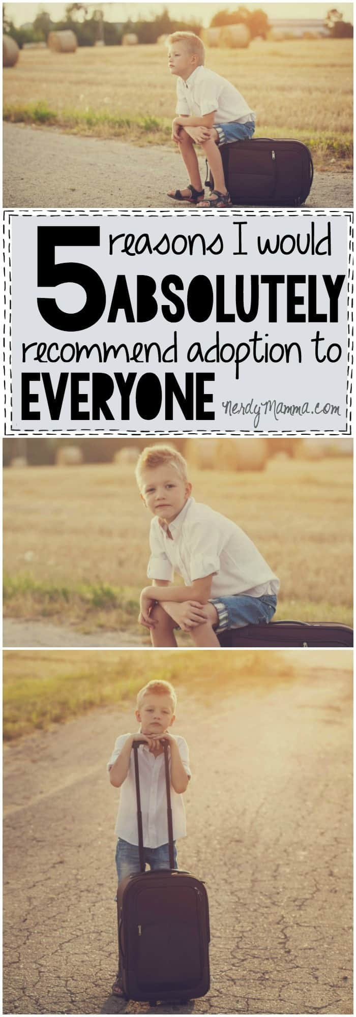 These are 5 definite reasons to never adopt--but also 5 reasons that adoption is the most beautiful thing--and every child is worth the fight.