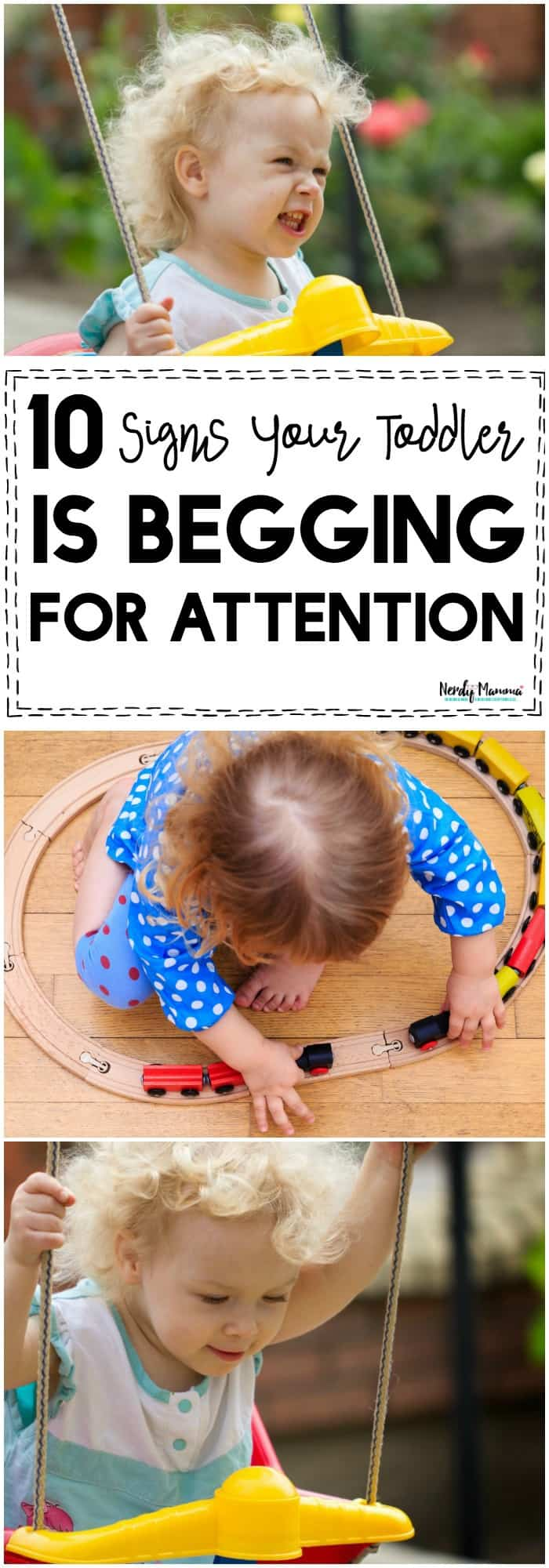 Is your toddler begging for attention? Check out this list!