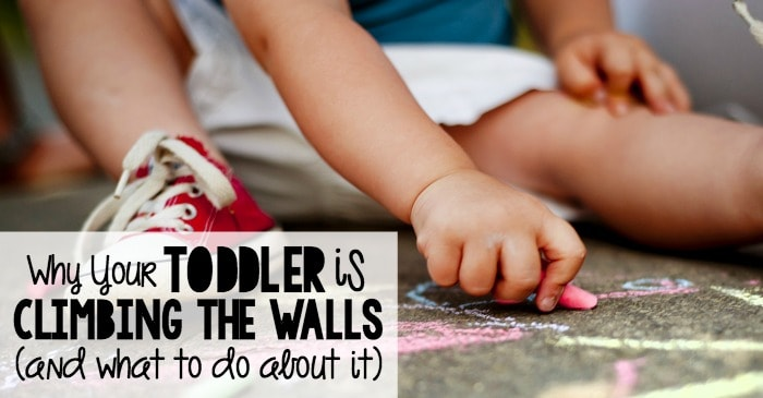 why your toddler is climbing the walls and what to do about it fb