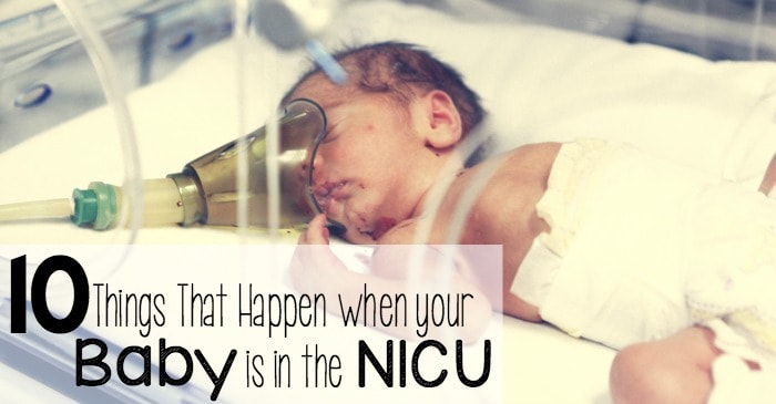 10 things that happen when your baby is in the NICU fb