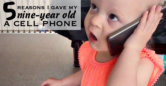 5 reasons i gave my nine year old a cell phone fb