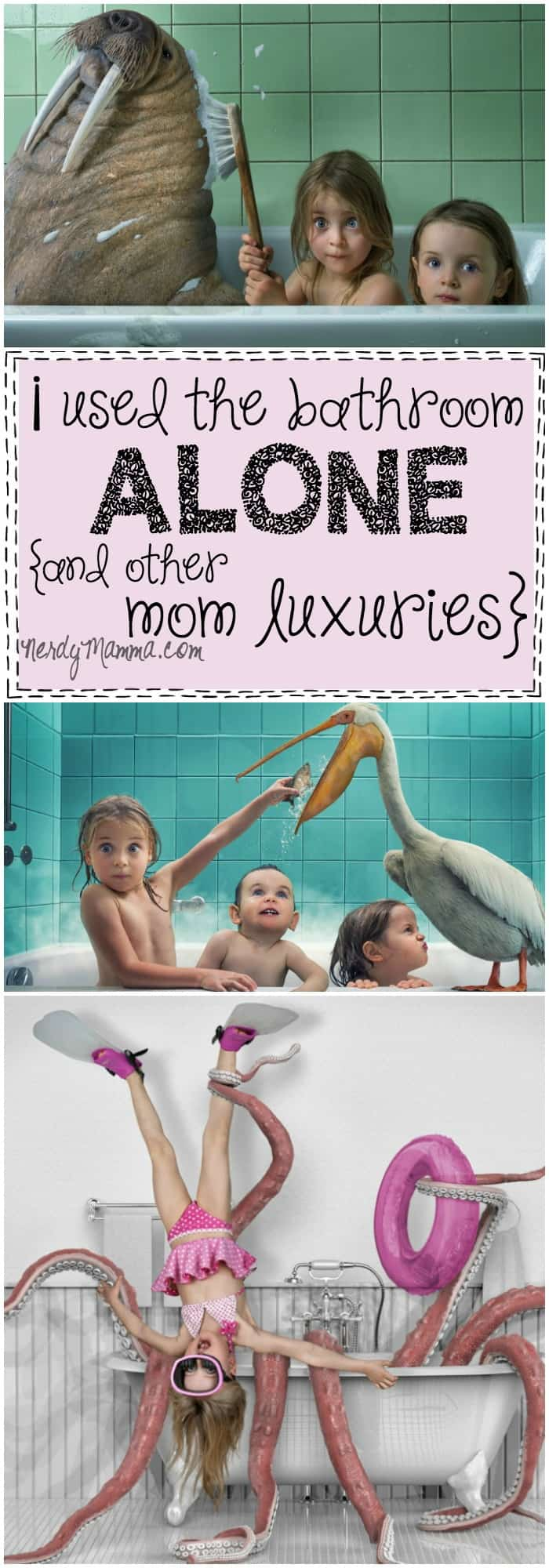 Guess what! I used the bathroom alone today! And, I got some other mom luxuries, too. This parenting humor...best. ever.