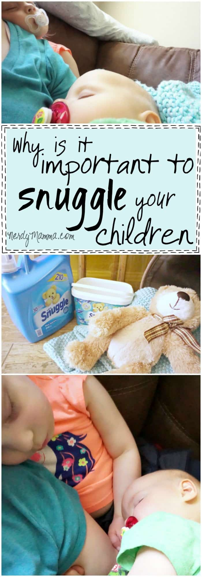 I had no idea why it is so important to cuddle your kids...I mean, I didn't know there was like an end to civilization if I didn't...LOL!