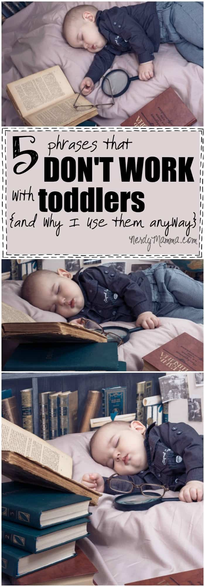 These 5 Phrases that don't work with toddlers is too funny, but oddly truthful. I love it.