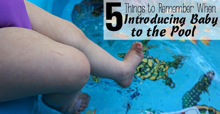 5 Things to Remember When Introducing Baby to the Pool fb