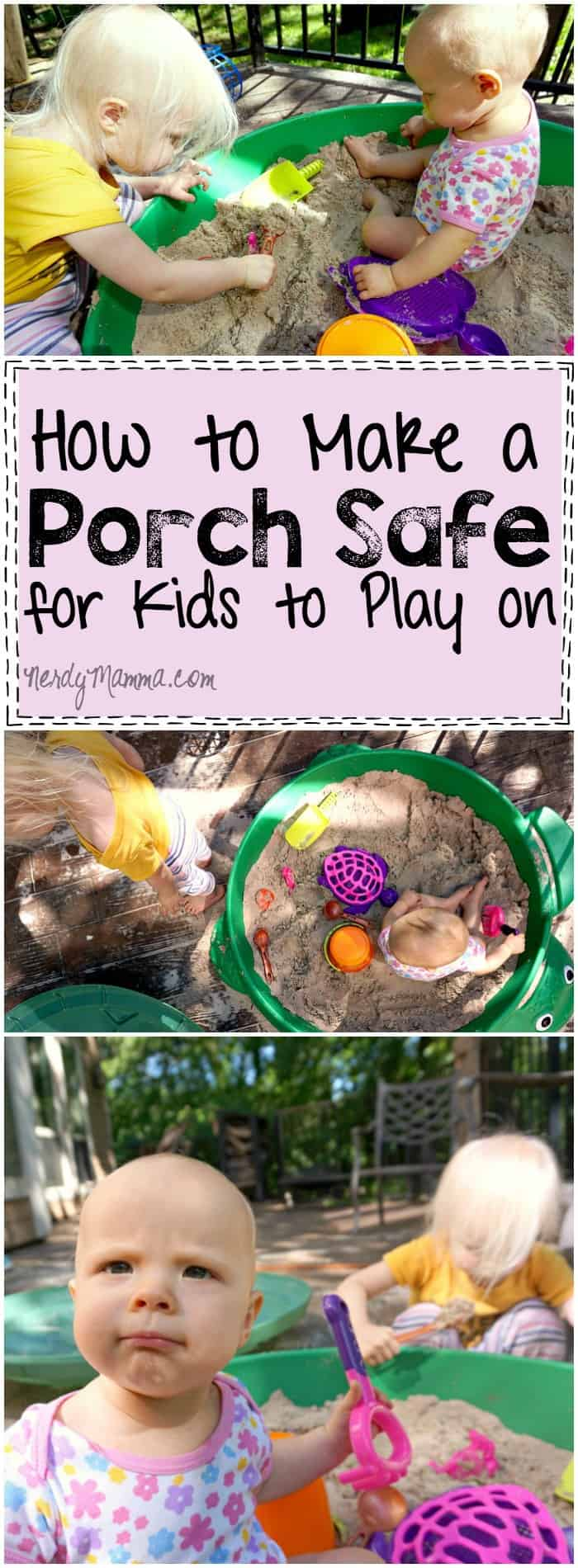 I love these ideas for making your porch safer for kids to play on--I hadn't thought about it...but it could prevent so many accidents!