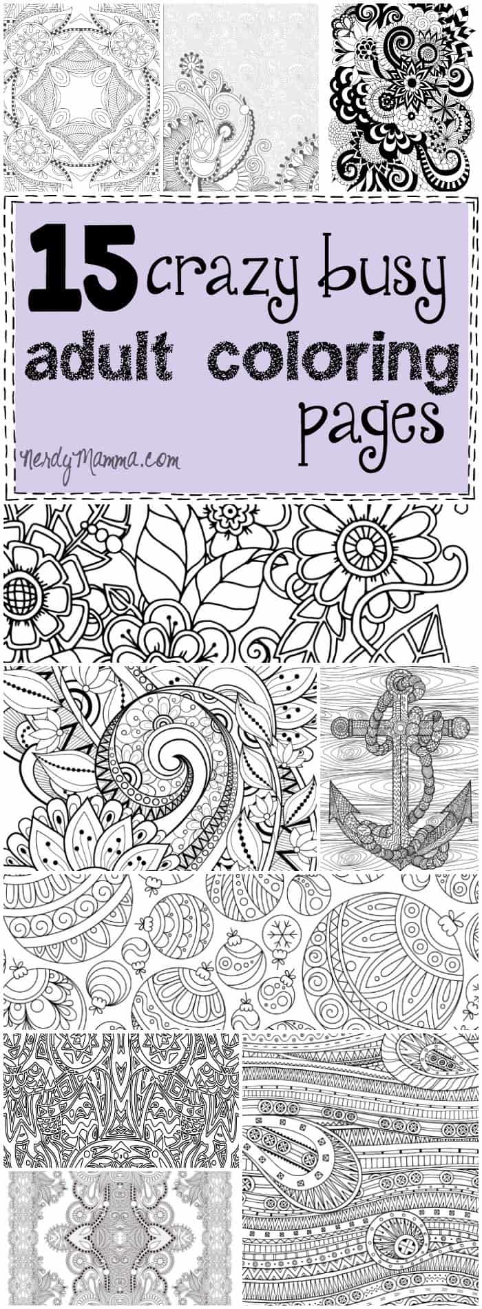 15 CRAZY Busy Coloring Pages for Adults Nerdy Mamma