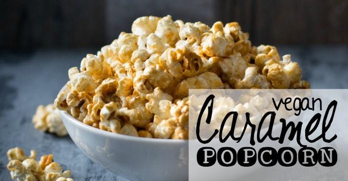 recipe for vegan caramel popcorn fb