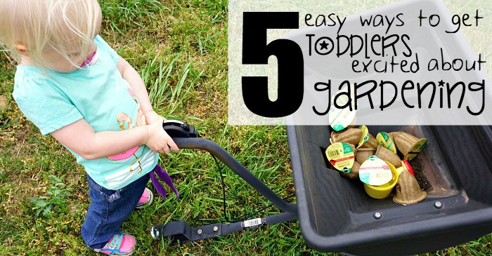10 easy ways to get toddlers excited about gardening fb2