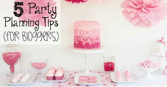 5 party planning tips for bloggers fb