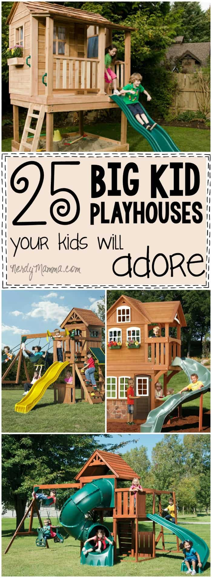 I love these playhouses for big kids--so many great ideas and all EXACTLY what I want the kids to play on!