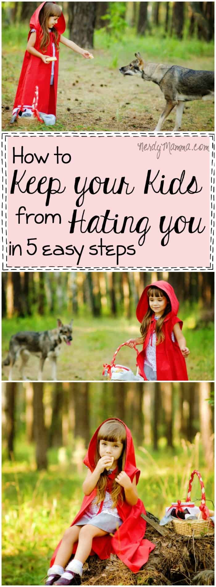 This mom's ideas for how to keep your kids from hating you--so very spot-on. I mean, if I can just keep these in mind...maybe not so many fights with my teen.