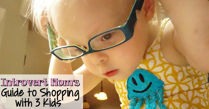 an introvert mom's guide to shopping with 3 kids fb