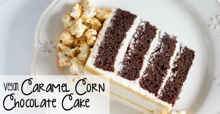 vegan caramel corn chocolate cake recipe fb