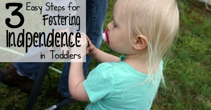 3 easy steps for fostering independence in toddlers fb