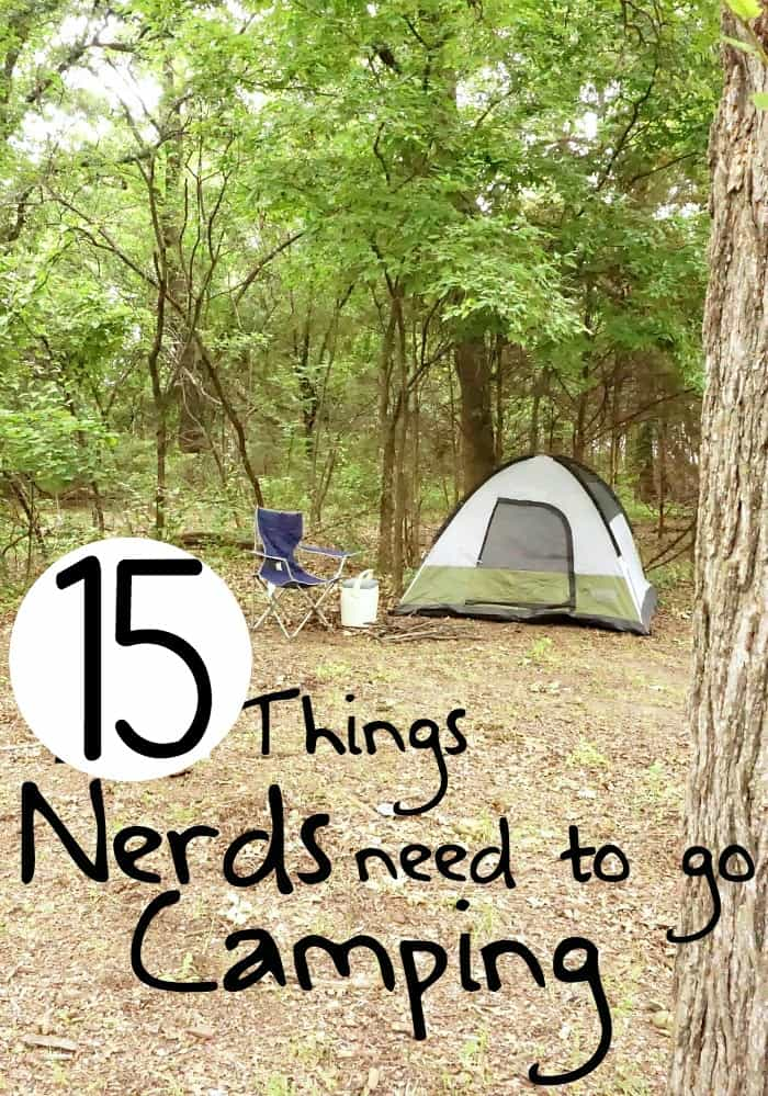what do nerds need to go camping vertical3