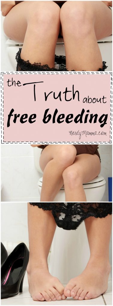 Ok. This mom's thoughts about free bleeding So. Funny. And true. So very true. LOL!