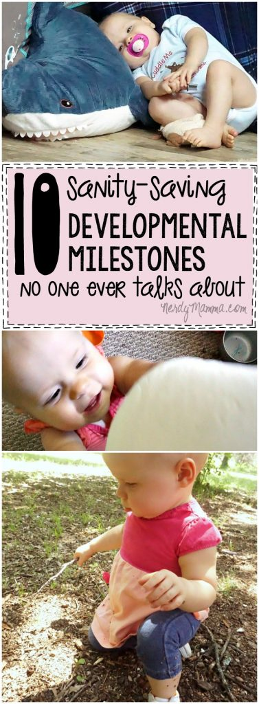 These 10 Sanity-Saving Developmental milestones are SO FUNNY. But, sadly, true. I never really thought about it this way--but yeah. LOL!