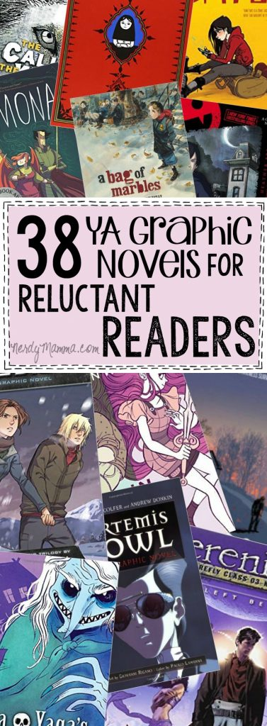 This list of 38 Graphic Novels for Young Adults...genius. I mean any reluctant reader would be jazzed to pick any ONE of these books up. LOL!