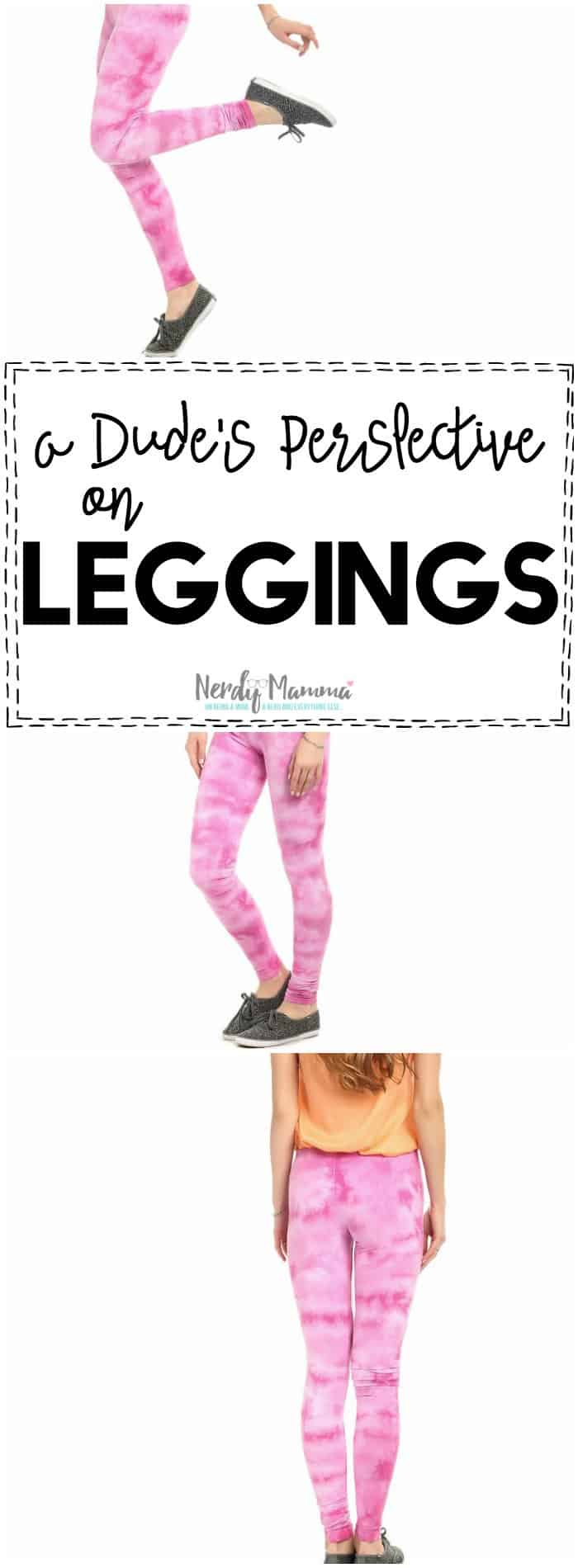 I LOVE this guy's view of leggings! I had no idea...LOL!