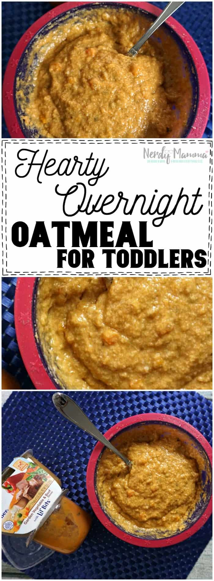 Hearty Overnight Oatmeal for toddlers! I love it. The recipe only calls for 3 Ingredients!