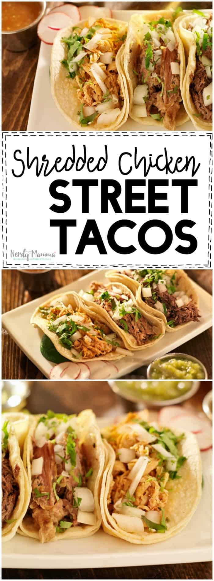 I have this rockin' recipe for Shredded Chicken Street Tacos that I've just been sitting on and sitting on. And so, I decided to try it. Oh, my, oh, my. It was perfection. And now I'm hungry again. #nerdymammablog #chickentacos #streettacos #shreddedchickenstreettacos #tacos