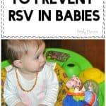4 Crazy Health Hacks to Prevent RSV in Babies