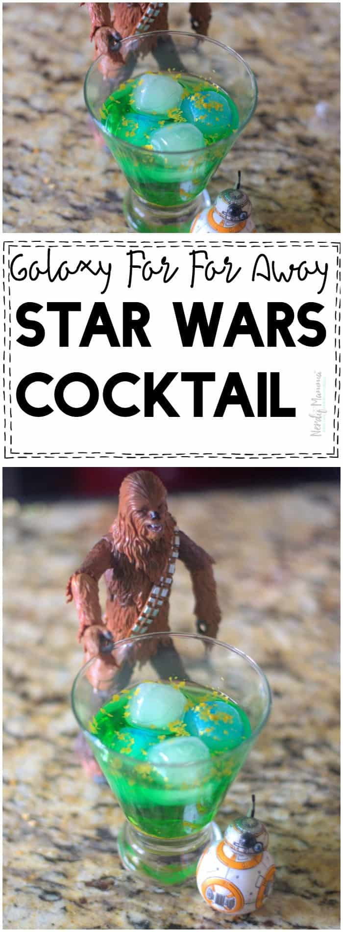 OMG You have GOT to try this Galaxy Far Far Away Star Wars Cocktail!