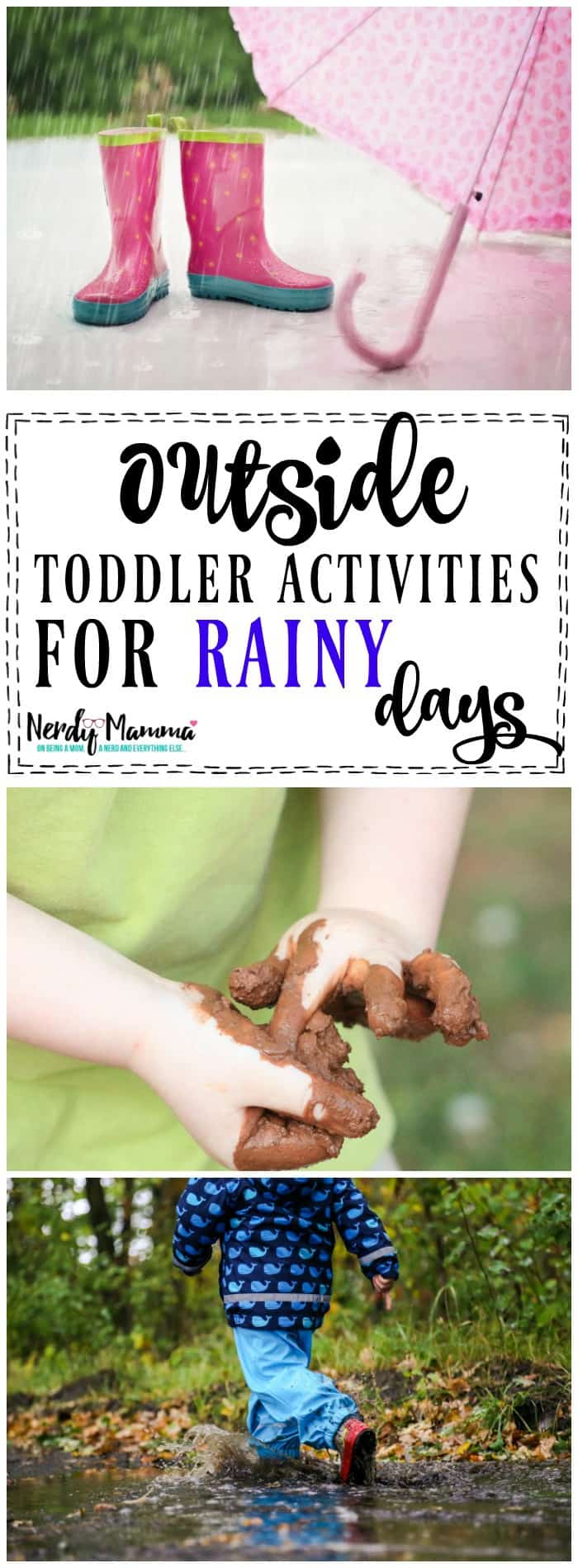 OMG! These outside toddler activities for rainy days SAVE MY SANITY!