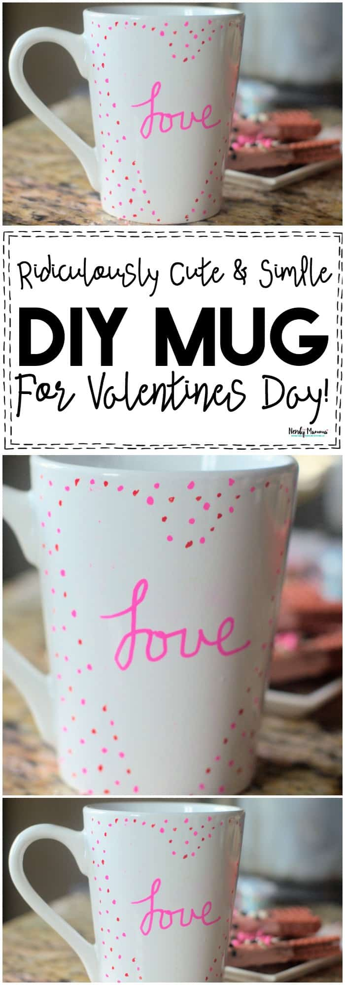 OMG... You've GOT to make this ridiculously cute & simple DIY Mug for Valentine's Day! It's ADORBS and takes like NO time! #ValentinesDay #valentines #valentine #DIYmug #DIYproject #EasyCraft