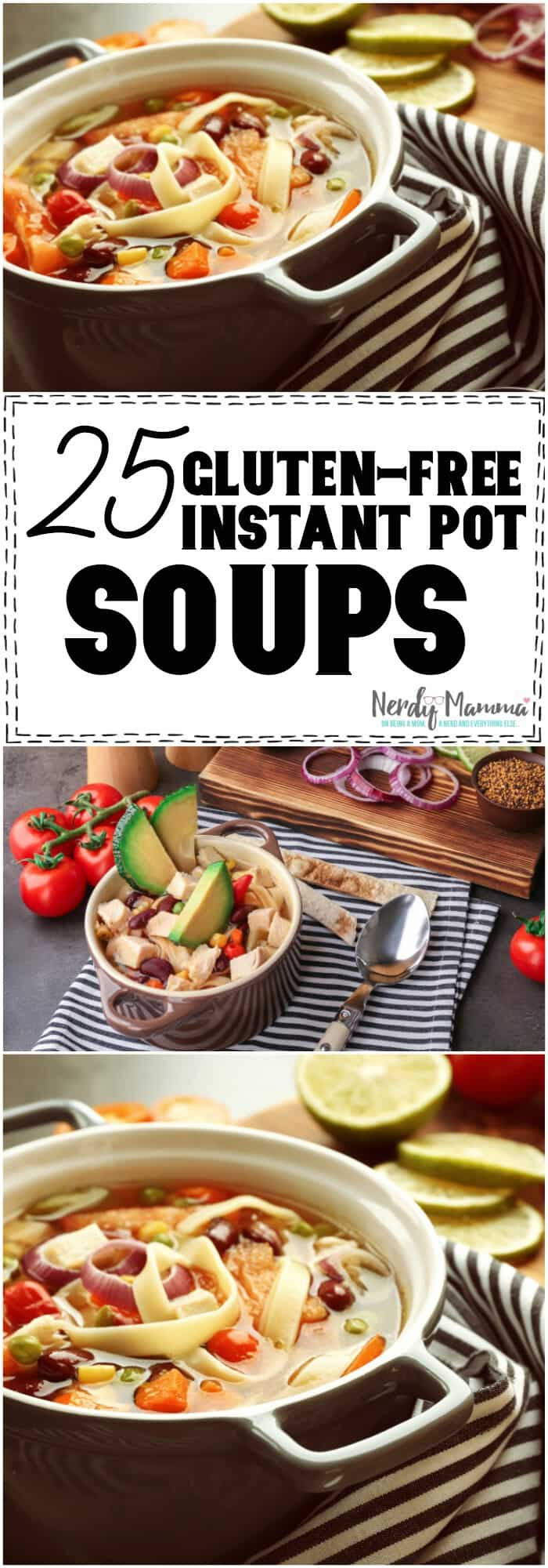 25 Delicious Gluten-free Instant Pot Soups for those rainy spring days. #soup #instantpot #recipe #instantpotrecipe #instantpotsoup #glutenfree #glutenfreerecipe #glutenfreeinstantpot