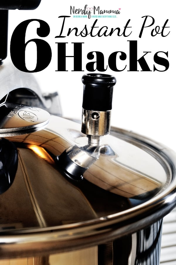 A lot of people are totally in love with their Instant Pot--and I now know why. These 6 Instant Pot Hacks are the key to making the Instant Pot your favorite appliance--and making you favorite meals, faster, funner, and less messy. #nerdymammablog #instantpot #hack #hacks #instantpothacks #pressurecooker #howtouseinstantpot #howto